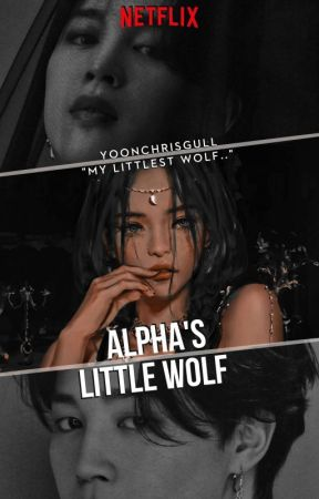 Alpha's Little Wolf || P.J by Yoonchrisgull