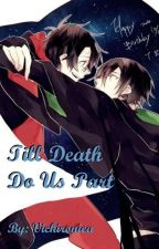 Till Death Do Us Part [Tomarry] by VoidRealmer