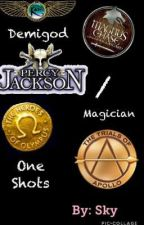 Demigod/Magician Oneshots by ChildOfHypnos