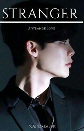 S T R A N G E R   || Lee Jong Suk || TERMINADA ||  by AndreaSuk