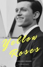 Yellow Roses (Tom Holland AU) by h-osterfield