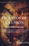 ESCLAVOS DE LA UNIÓN #GOLDENAWARDS2019 cover