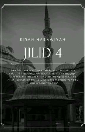 Sirah Nabawiyah Jilid 4 by Dae_na