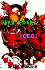 [Deku Rider OOO] [Discontinued] by King_Kado131