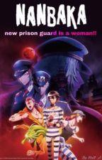 nanbaka new prison guard is a woman!! by brittneya123