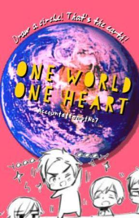 //One World//One Heart// by AccountAttemptNo7