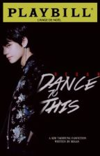 Dance to This [kth] by narcotichobi