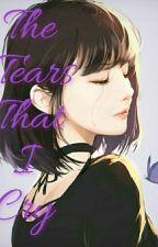 The Tears That I Cry [Sasuke X Reader] by _TriumphantBtsTrash_