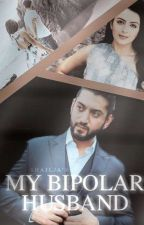MY BIPOLAR HUSBAND (MARRIAGE BOOK #1)✔ by Imperfectlyperfect04