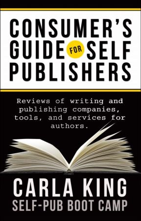 Consumer's Guide for Self-Publishers by carlaking