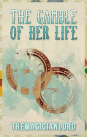 The Gamble of Her Life [Attys 2012] by sociopathical