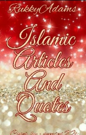 Islamic Articles Quotes 100 Advices From The Holy Quran Wattpad