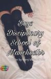 Boys Disciplinary School of Manchester-L.S.✔️ cover