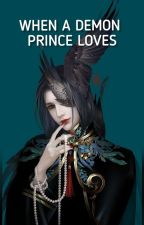 His Third Lifetime Attempting To Win The Ruthless Crown Prince Love by iLyna_chAn