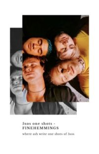 5sos one shots cover