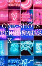 One-shots personajes x _____ by ILovePruAus