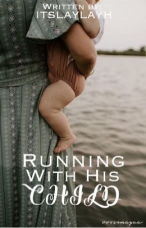 Running with His Child by ItsLayLayH