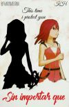 Sin importar que... [Post Kingdom Hearts 3]  cover