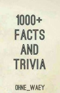 1000+ Facts And Trivia cover