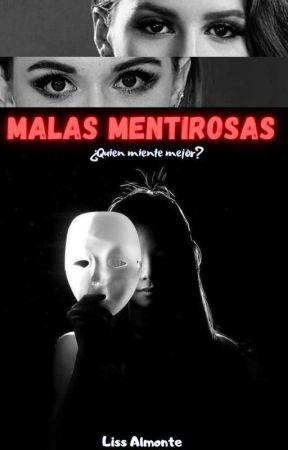 Malas Mentirosas by Lissalmonte