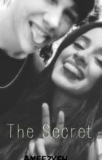 The Secret by Ameezy5H