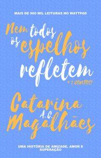 Nem Todos Os Espelhos Refletem cover