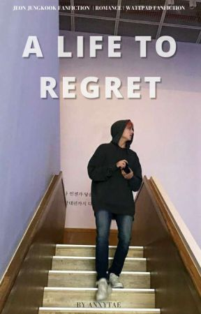 [ OG ] a life to regret by anxytae