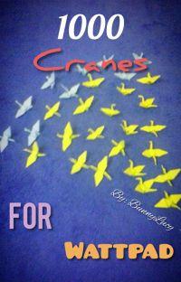 1000 cranes for Wattpad cover