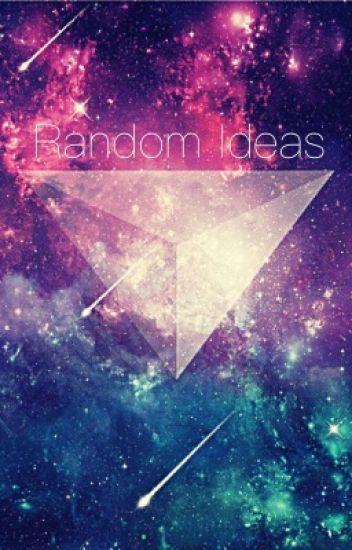 Random ideas
