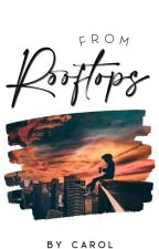 From Rooftops  by foreworded