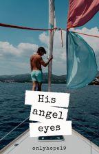 His angel eyes | horan. autorstwa onlyhope19