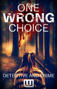 One Wrong Choice (An Interactive Murder Mystery) cover