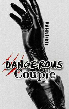DANGEROUS COUPLE[DC] by ranniskii
