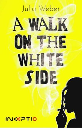 A WALK ON THE WHITE SIDE by JulyaWeber