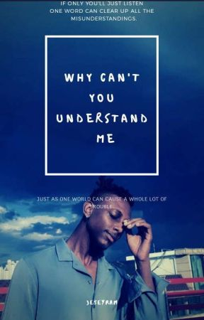 WHY CAN'T YOU UNDERSTAND ME? by liaMN_JK_