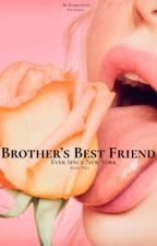 Brothers Best Friend 2  (H.S) by harry1d_af