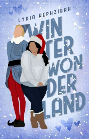 Winter Wonderland (AOM Sequel) by lydiahephzibah