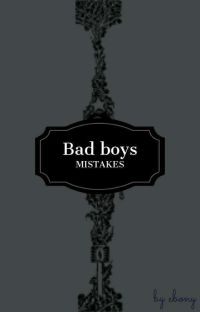 Bad Boys Mistakes (Bxb) cover
