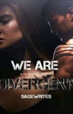We Are Divergent by SageWrites