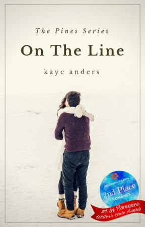 On the Line: The Pines Series - Book 1 ✔️ by KayeAnders