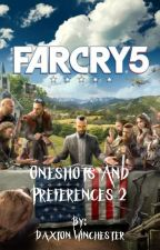Far Cry 5 Oneshots and Preferences 2 by we_all_have_secrets_