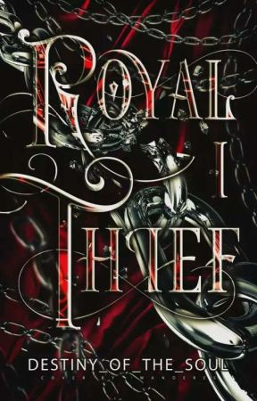 Royal Thief  by Destiny_of_the_Soul