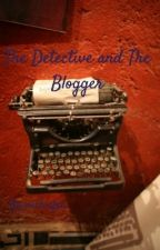 The Detective and The Blogger by michiefen