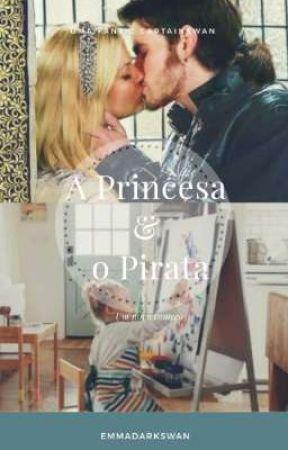 A Princesa & O Pirata by emmadarkswam