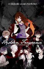 Hidden Fragrance (Diabolik Lovers Fanfiction) by preii-chan