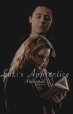 Loki's Apprentice: A Tale Retold by Ohsnapitsemily