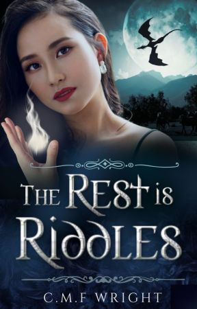 The Rest is Riddles by CMF_Wright