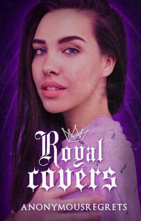 Royal covers by beloftedesigns
