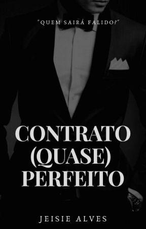 Contrato (Quase) Perfeito by Jeisie_Alves1402