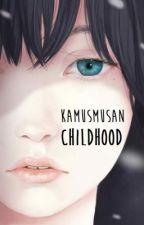 Kamusmusan: Childhood by DemigodSmurf